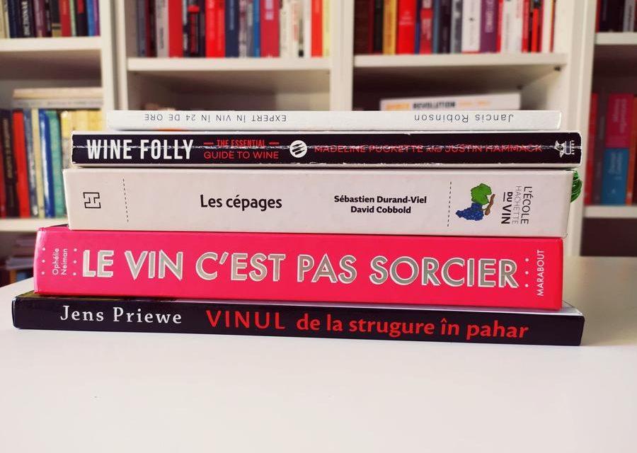 5 cărți despre vin pentru începători și curioși. Recenzii