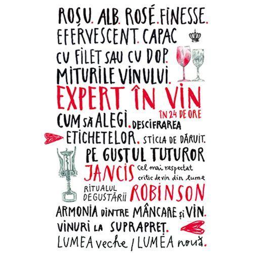 5 cărți despre vin pentru începători și curioși. Recenzii 6